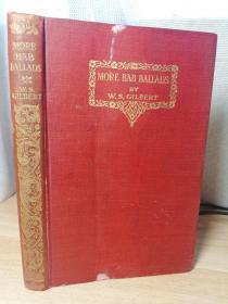 1926年  MORE BAB BALLADS BY W.S. GILBERT 含大量诙谐插图  书顶刷金 17.5X11.5CM  见图