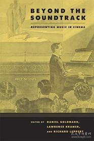 【包邮】Beyond the Soundtrack: Representing Music in Cinema