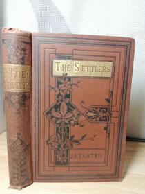 1877年签名  THE SETTLERS: A TALE OF VIRGINIA BY WILLIAM KONGSTON 插图版 18X13CM