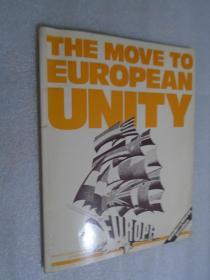 The Move to European Unity 英文原版 16开