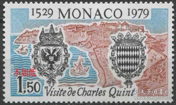 摩纳哥邮票 1979年 罗马帝国皇帝查理五世来访450年 雕刻版 1全新贴
