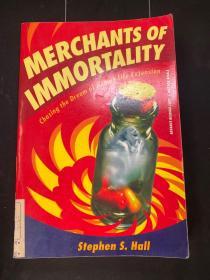 英文原版:Merchants of Immortality: Chasing the Dream of Human Life Extension
