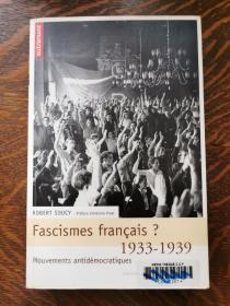 Robert Soucy : Fascisme français 1933-1939, mouvements 法国的法西斯1933-1939社会运动 (历史文化) 法文原版书