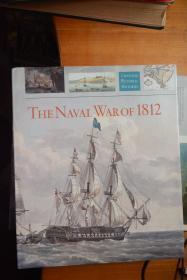 英文原版!《THE NAVAL WAR OF 1812》1812年的海战  小8开本硬精装铜版纸图册