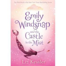 【进口原版】Emily Windsnap and the Castle in the Mist
