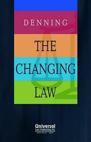 The Changing Law