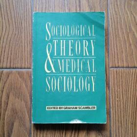 Sociological Theory & Medical Sociology