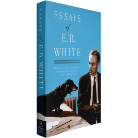 夏洛特的网作者散文作品集英文原版Essays of E.B. White