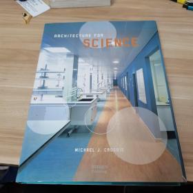 Architecture for Science研究机构建筑(内页干净,精装)