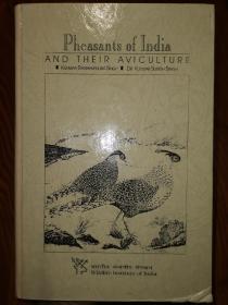 印度的雉鸡及饲养 pheasants of India and their aviculture 正版英文动物学 野生动物保护书籍