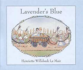 Lavender's Blue (Golden Days Nursery Rhymes), Willebeek le Mair, H
