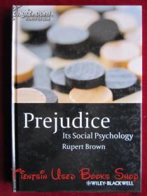 Prejudice: Its Social Psychology(Second Edition)偏见:其社会心理学(第2版 英语原版 精装本)