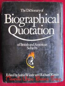 The Dictionary of Biographical Quotation of British and American Subjects(英语原版 精装本)英美学科传记语录辞典