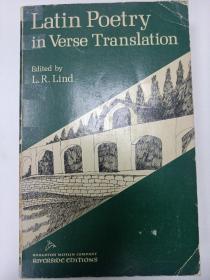 Latin Poetry in Verse Translation【韵译拉丁诗歌,英文原版】