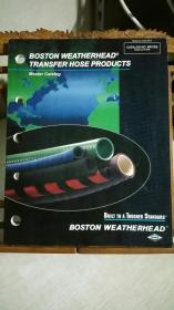 BOSTON WEATHERHEAD  TRANSFER HOSE PRODUCTS