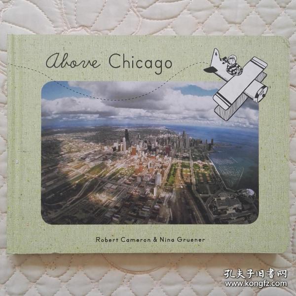Above Chicago 英文原版 纸板书 什么是纸板书请看图 挂号印刷品收3块运费