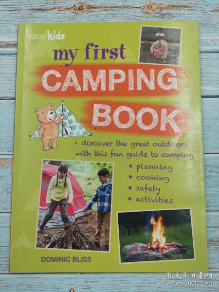 My First Camping Book: Discover the great outdoors with this fun guide to camping: planning, cooking, safety, activities