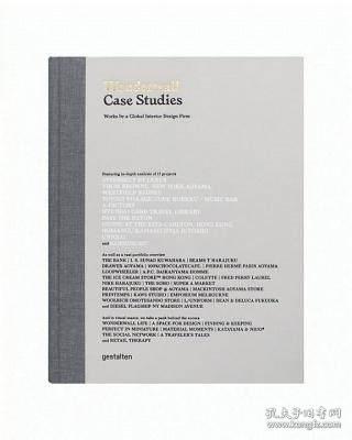 Wonderwall Case Studies: Works by a Global Interior Design Firm