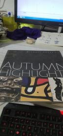 AUTUMN HIGHLIGHTS