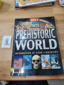 Prehistoric World (Just the Facts)