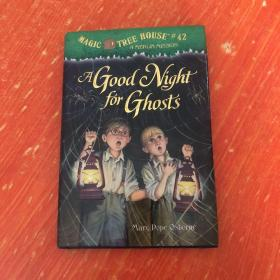 A Good Night for Ghosts(Magic Tree House #42)