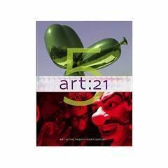 英文原版现货art: 21: Art in the Twenty-First Century 5艺术:21:二十一世纪的艺术5