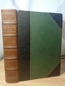 1901年 THE EPISTLE TO THE EPHESIANS  ITS DOCTRINE AND ETHICS BY DALE 竹节半皮装帧  书顶刷金 20X14CM 好品