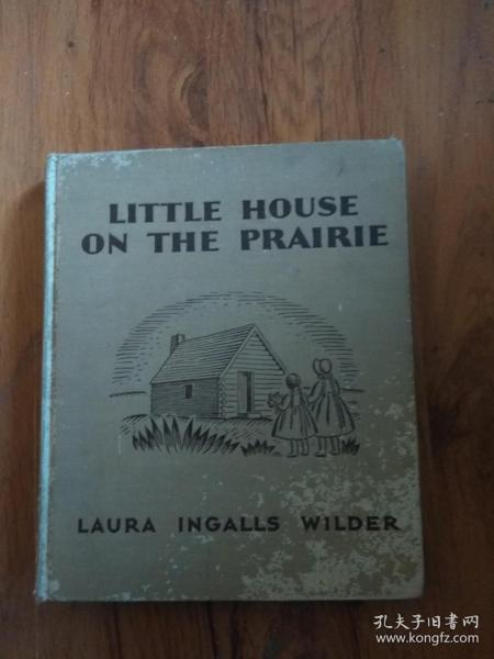 LTTLE HOUSEON THE PRAIRIE