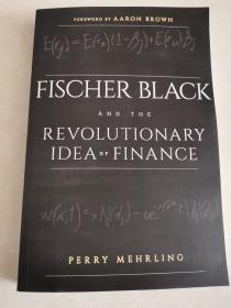 Fischer Black and the Revolutionary Idea of Finance菲舍尔·布莱克与金融革命思想
