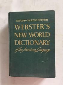 second college edition webster's new world dictionary 第二大学版韦伯斯特的新世界词典