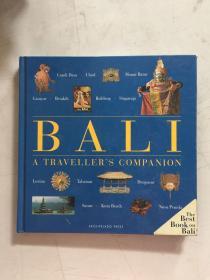 Bali a Traveller's Companion【精装 英文原版】 巴厘岛旅行者的伴侣