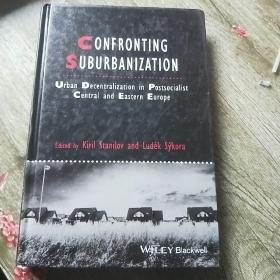 【进口原版】Confronting Suburbanization - Urban Decentra...