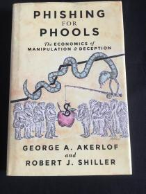 Phishing for Phools:The Economics of Manipulation and Deception
