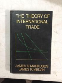 THE THEORY OF INTERNATIONAL TRADE 国际贸易理论