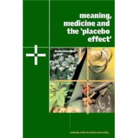 Meaning Medicine and the 'Placebo Effect'