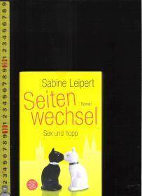 【优惠特价】原版德语小说 Seiten Wechsel --sex und hopp / Sabine Leipert【店里有许多德文原版书刊欢迎选购】