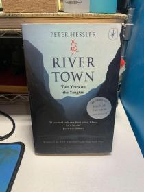 River Town:Two Years on the Yangtze水城