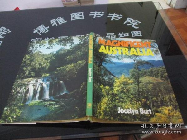 MAGNIFICENT AUSTRALIA壮丽的澳大利亚    英文原版   精装    21-1号柜