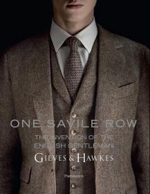 One Savile Row: The Invention of The English英国绅士的诞生