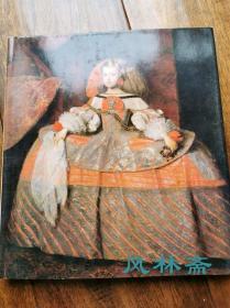 西班牙绘画——委拉斯凯兹和他的时代 日本展 32幅油画 16开全彩
