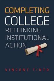 CompletingCollege:RethinkingInstitutionalAction