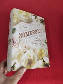Somerset     (小16开,硬精装)【详见图】