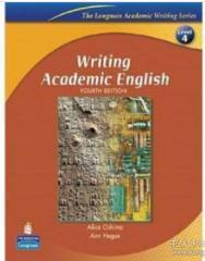 Writing Academic English:Fourth Edition Alice、Ann Hogue  著 Pearson 9780131523593