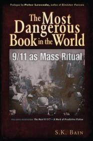 TheMostDangerousBookintheWorld:EvilMagic:The9/11GlobalLuciferianMegaritual