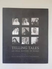 英文原版TELLING TALES An oral history of dubai讲故事之迪拜口述史(16开精装)