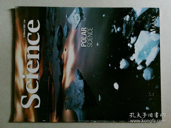 英文科学杂志 Science 2007/03/16 NO.5818 外文原版英国着名杂志