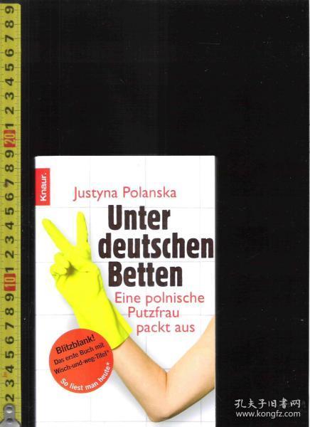 【优惠特价】原版德语书 Unter deutschen Betten / Justyna Polanska【店里有许多德文原版书刊欢迎选购】
