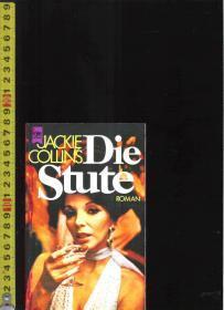 【优惠特价】原版德语小说 Die Stute / Jackie Collins【店里有许多德文原版书刊欢迎选购】