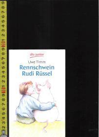 【优惠特价】原版德语故事书 Rennschwein rudi Rüssel / Uwe Timm【店里有许多德文原版书刊欢迎选购】