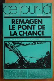 法文原版  二战题材《REMAGEN LE PONT DE LA CHANCE》雷马根大桥-幸运之桥